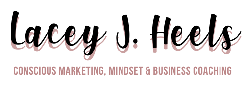 Lacey J Heels – Digital Marketing Strategist, Mindset & Business Coach